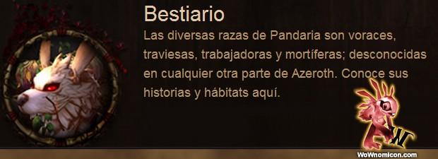En la web de World Of Warcraft: Mists Of Pandaria americana han añadido un bestiario donde se muestran algunos nuevos bichejos que veremos en Nieblas de Pandaria, hay una...